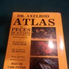 Libros de segunda mano: ATLAS DE PECES DE ACUARIO DE AGUA DULCE - DR. AXELROD & DR. BURGESS - MAS DE 7.500 FOTOS - AÑO 1992. Lote 288437378