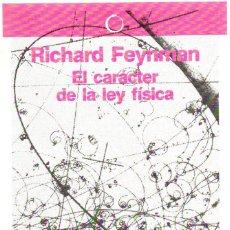 Libros de segunda mano de Ciencias: EL CARACTER DE LA LEY FISICA - RICHARD FEYNMAN - ANTONI BOSCH EDITOR 1980. Lote 288461278