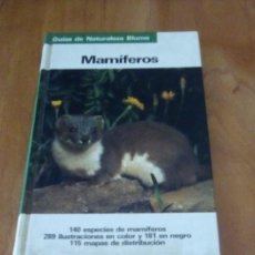 Libros de segunda mano: MAMÍFEROS. GUÍAS DE LA NATURALEZA BLUME. JOSEF REICHHOLF. Lote 288682828