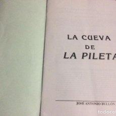 Libros de segunda mano: LA CUEVA DE LA PILETA JOSE ANTONIOBULLON ESPAÑOL, FRANCES Y ALEMAN BREVE ESTUDIO. Lote 288857193
