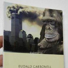 Libros de segunda mano: AÚN NO SOMOS HUMANOS - EUDALD CARBONELL. ROBERT SALA. Lote 288968793