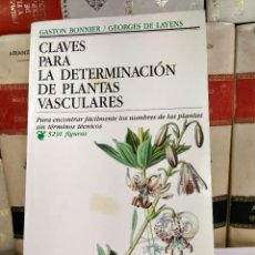 Libros de segunda mano: CLAVES PARA LA DETERMINACIÓN DE PLANTAS VASCULARES. BONNIER, GASTON / LAYENS, GEORGES. OMEGA 1988. Lote 288971368