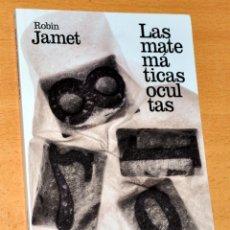 Libros de segunda mano de Ciencias: LAS MATEMÁTICAS OCULTAS - ROBIN JAMET - ALIANZA EDITORIAL BOLSILLO - AÑO 2017.. Lote 288981878