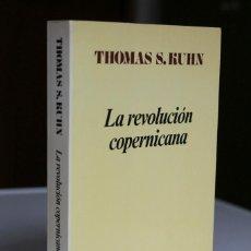 Libros de segunda mano de Ciencias: THOMAS KUHN - LA REVOLUCIÓN COPERNICANA - ARIEL. Lote 289323233