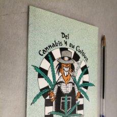 Libros de segunda mano: DEL CANNABIS Y SU CULTIVO / VIRUS EDITORIAL 1996. Lote 289482623
