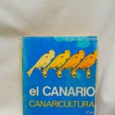 Libros de segunda mano: ELCANARIO. CANARICULTURA SEGUNDA EDICIÓN REVISADA Y AMPLIADA. Lote 289508163