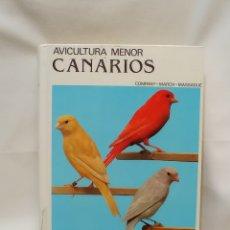 Libros de segunda mano: AVICULTURA MENOR CANARIOS. COMPANY MARCH MASSAGUÉ. Lote 289508403