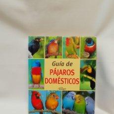 Libros de segunda mano: GUÍA DE PÁJAROS DOMÉSTICOS. KOMET. Lote 289508518