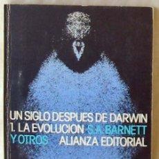 Libros de segunda mano: UN SIGLO DESPUÉS DE DARWIN - 1 / LA EVOLUCIÓN - BARNETT Y OTROS - ALIANZA EDITORIAL - VER INDICE. Lote 289547978