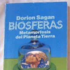Libros de segunda mano: BIOSFERAS - METAMORFOSIS DEL PLANETA TIERRA - DORION SAGAN - ALIANZA EDITORIAL 1995 - VER INDICE. Lote 289552078