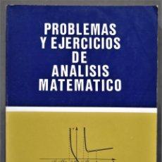 Libros de segunda mano de Ciencias: PROBLEMAS Y EJERCICIOS DE ANÁLISIS MATEMÁTICO. DEMIDOVICH. Lote 290113073