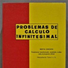 Libros de segunda mano de Ciencias: PROBLEMAS CALCULO INFINITESIMAL. Lote 290113178