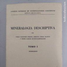 Libros de segunda mano: MINERALOGÍA DESCRIPTIVA TOMO 1 CSIC MADRID 1973. Lote 293541308