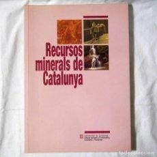 Libros de segunda mano: RECURSOS MINERALS DE CATALUNYA, 2001. Lote 293654358