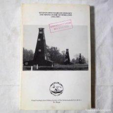 Libros de segunda mano: SEVENTY-FIVE YEARS OF GEOLOGY AND MINING IN THE NETHERLANDS (1912-1978), EN INGLÉS. Lote 293654843