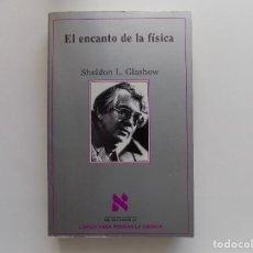 Libros de segunda mano de Ciencias: LIBRERIA GHOTICA. SHELDON L. GLASHOW. EL ENCANTO DE LA FISICA. 1995. METATEMAS 37.ILUSTRADO.. Lote 294279478