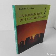 Libros de segunda mano: LA FORMACIÓN DE LA HUMANIDAD (RICHARD E. LEAKEY) ED. OPTIMA S.L. 2ª EDICIÓN 1993. Lote 294567838
