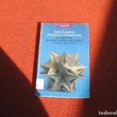 Livros em segunda mão: IMRE LAKATOS - REFUTACIONES Y PRUEBAS. LA LÓGICA DEL DESCUBRIMIENTO MATEMÁTICO. ALIANZA 1986. Lote 286404218