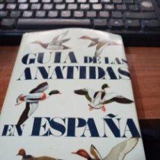 Libros de segunda mano: GUIA DE LAS ANATIDAS EN ESPAÑA INSTITUTO NACIONAL PARA LA CONSERVACION DE LA NATURALEZA. Lote 295524078