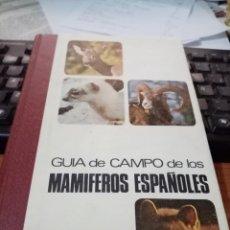 Libros de segunda mano: GUIA DE CAMPO DE LOS MAMIFEROS ESPAÑOLES. Lote 295526443