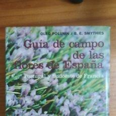 Libros de segunda mano: GUÍA DE CAMPO DE LAS FLORES DE ESPAÑA. Lote 295547348