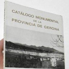 Libros de segunda mano: CATÁLOGO MONUMENTAL DE LA PROVINCIA DE GERONA. FASCÍCULO I. LA COMARCA DE BAÑOLAS. Lote 296955763