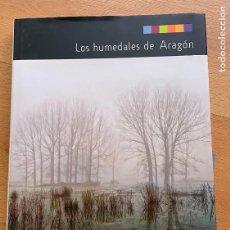 Libros de segunda mano: LOS HUMEDALES DE ARAGON, PRAMES. Lote 296963543