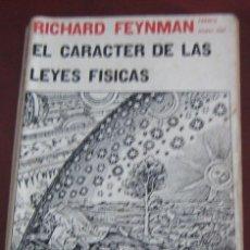 Libros de segunda mano de Ciencias: EL CARACTER DE LAS LEYES FÍSICAS. TRADUCCIÓN DE CARMEN CIENFUEGOS W.. Lote 297114183