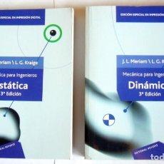 Libros de segunda mano de Ciencias: MECANICA PARA INGENIEROS - DOS TOMOS: ESTATICA / DINAMICA - J. L. MERIAM Y L. G. KRAIGE. Lote 297153018