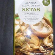Libros de segunda mano: EL GRAN LIBRO DE LAS SETAS, ETTORE BIELI, ED. PLANETA. Lote 297160078