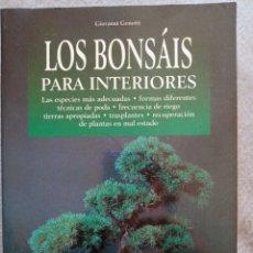 Libros de segunda mano: LOS BONSAIS PARA INTERIORES.GIOVANNI GENOTTI. Lote 297168753