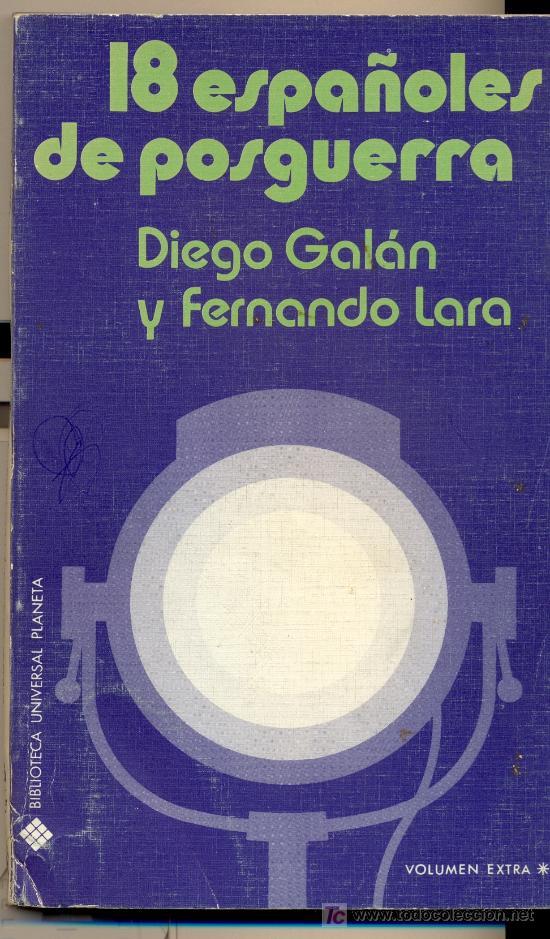 DIEGO GALÁN & FERNANDO LARA. 18 ESPAÑOLES DE POSGUERRA. BARCELONA, 1973. CINE, TEATRO (Libros de Segunda Mano - Bellas artes, ocio y coleccionismo - Cine)