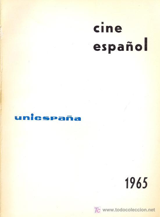 UNIESPAÑA. CINE ESPAÑOL, 1965. CINE (Libros de Segunda Mano - Bellas artes, ocio y coleccionismo - Cine)
