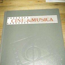 Libros de segunda mano: CINE & MUSICA. LAS OBRAS MAESTRAS DEL CINE. GUÍA DEL OYENTE. VV.AA. *. Lote 8667937