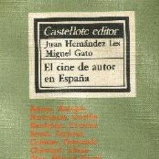 Libros de segunda mano: EL CINE DE AUTOR EN ESPAÑA. Lote 27241462