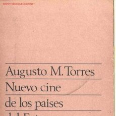 Libros de segunda mano: NUEVO CINE DE LOS PAÍSES DEL ESTE -AUGUSTO M. TORRES- CUADERNOS TAURUS,Nº 116. AÑO 1972.. Lote 26995271