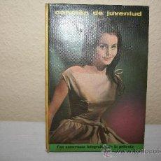 Libros de segunda mano: COLECCION CINÉXITO CANCION DE JUVENTUD Nº 7. Lote 27215031