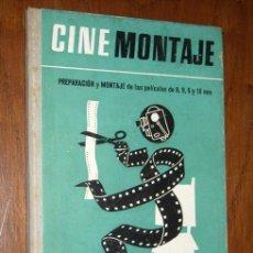 Libros de segunda mano: CINE-MONTAJE POR P. MOUCHON DE EDICIONES OMEGA EN BARCELONA 1956 PRIMERA EDICIÓN. Lote 23375920