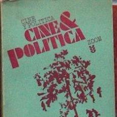 Libros de segunda mano: CINE Y POLITICA, CHRISTIAN ZIMMER. EDITORIAL SIGUEME SALAMANCA 1976, 326 PAGINAS. Lote 17842836