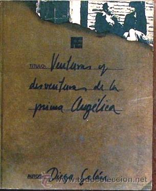 VENTURAS Y DESVENTURAS DE LA PRIMA ANGELICA, DIEGO GALAN, FERNANDO TORRES EDITOR 1974 (Libros de Segunda Mano - Bellas artes, ocio y coleccionismo - Cine)