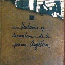 Libros de segunda mano: VENTURAS Y DESVENTURAS DE LA PRIMA ANGELICA, DIEGO GALAN, FERNANDO TORRES EDITOR 1974. Lote 17863676