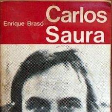 Libros de segunda mano: CARLOS SAURA, ENRIQUE BRASÓ, TALLER EDICIONES JB 1974, 346 PAGINAS, CONIMAGENES. Lote 17864006