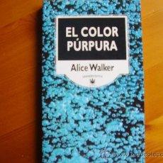 Libros de segunda mano: LIBRO EL COLOR PURPURA (1.995) DE ALICE WALKER. PELÍCULA DE STEVEN SPIELBERG. ¡NUEVO!. Lote 26529262