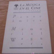 Libros de segunda mano: LA MUSICA EN EL CINE - PANORAMICA - MEMORIAL WAGNER.. Lote 18467317
