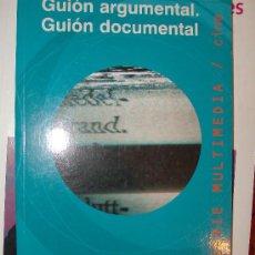 Libros de segunda mano: LIBRO GUION ARGUMENTAL. GUION DOCUMENTAL POR SIMON FELDMAN. Lote 26655355