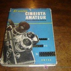 Libri di seconda mano: EL NUEVO CINEASTA AMATEUR - TECNICA, PRACTICA, ESTETICA - PIERRE MONTER 1957. Lote 19150774