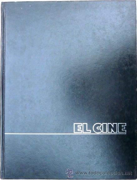 EL CINE VOLUMEN 1 - SALVAT - AÑO 1986 - ENCICLOPEDIA DEL 7º ARTE - CINE DE AVENTURAS/CIENCIA FICCION (Libros de Segunda Mano - Bellas artes, ocio y coleccionismo - Cine)