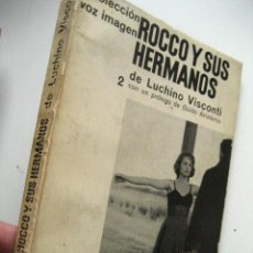 Libros de segunda mano: VISCONTI - ROCCO Y SUS HERMANOS GUION DE LA PELÍCULA ( TEATRO AZ K1. Lote 21283134