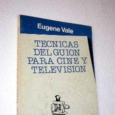 Libros de segunda mano: TÉCNICAS DEL GUIÓN PARA CINE Y TELEVISIÓN. EUGENE VALE. SERIE PRÁCTICA, GEDISA 1987. VER ÍNDICE.. Lote 26817891