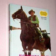 Libros de segunda mano: AVENTURA EN EL OESTE. WALT DISNEY. COL. PELÍCULAS FAMOSAS Nº 12. EDICIONES GAISA 1968.. Lote 25061049